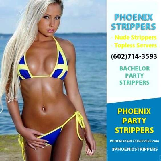 Girls direct to you now! the most beautiful strippers in phoenix!  - serving phoenix, scottsdale and tempe too!    602-714-3593  for quotes & availability  http://phoenixpartystrippers.com