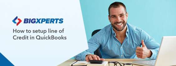 How to setup line of credit in quickbooks