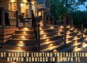Best Outdoor Lighting Installation & Repair Services in Tampa FL