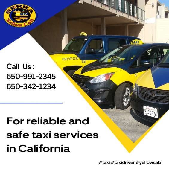 For reliable and safe taxi services in california
