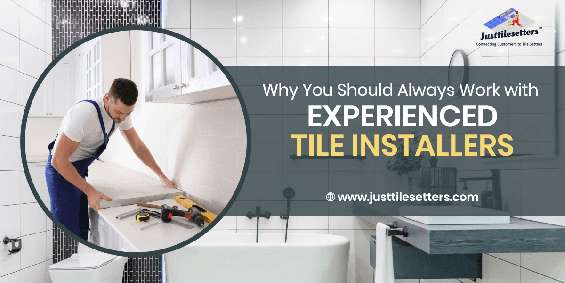 How to ensure that you get quality tile installation