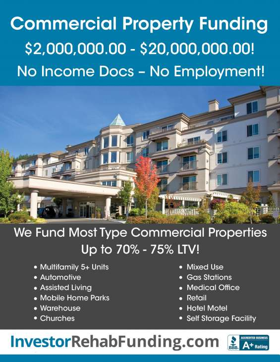Commercial funding – all type properties – no personal income docs - $2million - $20millio