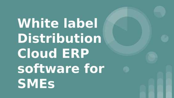 Get the best cloud erp for distribution software